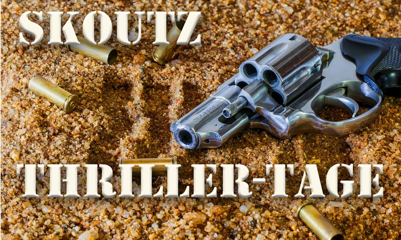 1. Skoutz Thriller-Thementage