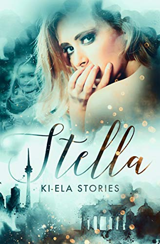 Stella - Ki-Ela Stories