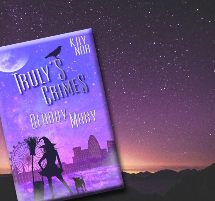 Bloody Mary (Truly's Crime 1) - Kay Noa