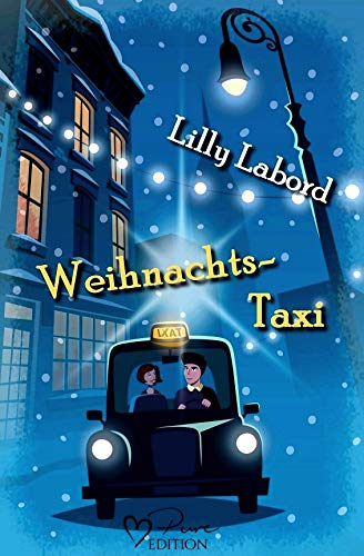 Weihnachtstaxi - Lilly Labord
