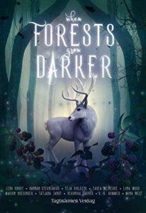 When Forests grow darker - Luna Wood